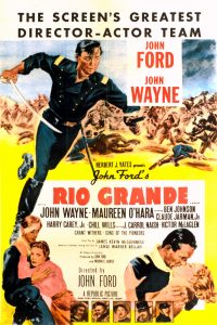 Rio Grande: Westerns With John Ford and John Wayne