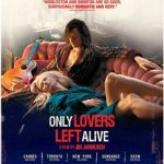 Wednesday Double Feature - Vampire Pairs - Only Lovers Left Alive