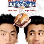 Wednesday Double Feature - Stoner Comedies Harold and Kumar go to White Castle