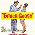 Wednesday Double Feature - Cary Grant Comedy - Father Goose