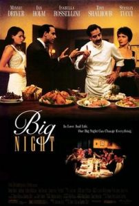 Wednesday Double Feature - Food Films - Big Night