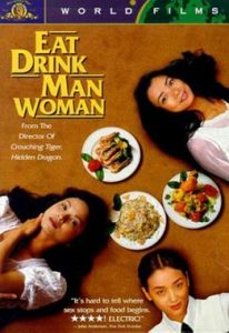 Wednesday Double Feature - Food Films - eat drink man woman