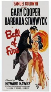 Wednesday Double Feature - Billy Wilder Writes Screwball Comedy - Ball of Fire