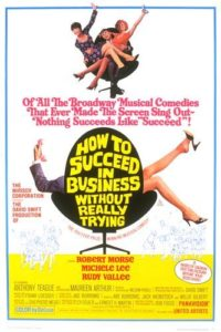 Wednesday Double Feature - Comedies about Business - How to Succeed in Business without really trying